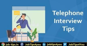 Best Telephonic Interview Tips