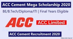 ACC Cement Mega Scholarship 2020