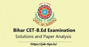 Bihar CET-B.Ed Examination Solutions and Paper Analysis