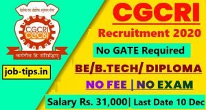 CGCRI Recruitment Without GATE 2020