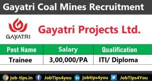 Gayatri Coal Mines Recruitment 2021
