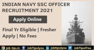 Indian Navy SSC Officer Job 2021