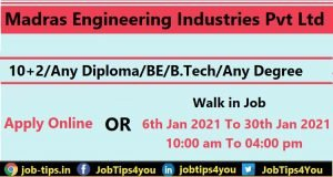 Madras Engineering Industries Recruitment 2021