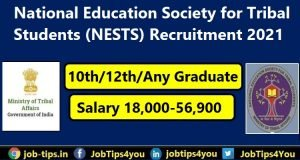 National Education Society for Tribal Students Recruitment 2021