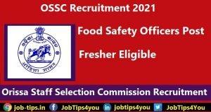 Odisha Staff Selection Commission Recruitment 2021