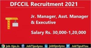 DFCCIL Recruitment 21