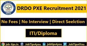 DRDO PXE Recruitment 2021