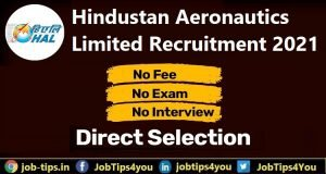 Hindustan Aeronautics Limited Recruitment 2021