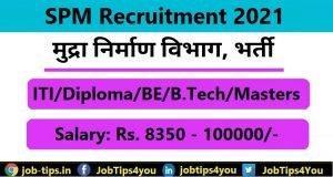SPM Recruitment 2021